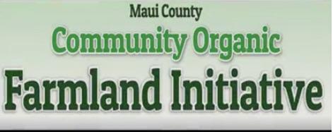 "Concerning the ""Maui Community Organic Farmland Initiative"""